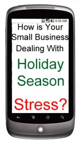 Small Business  Holiday Season Stress