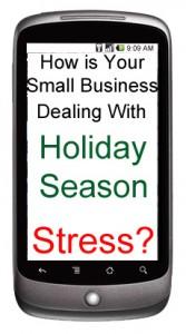Small Business  Holiday Season Stress